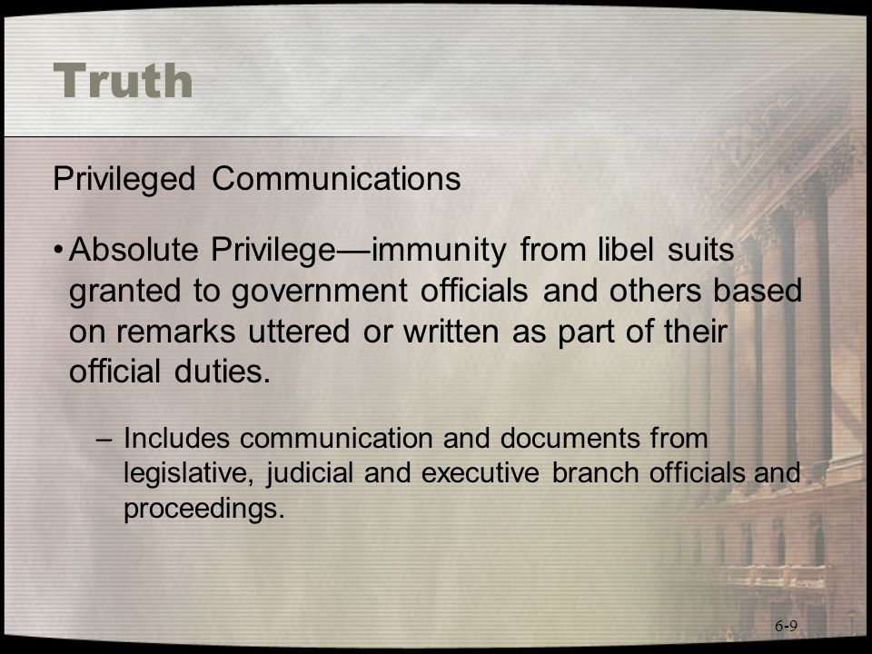 Truth Privileged Communications