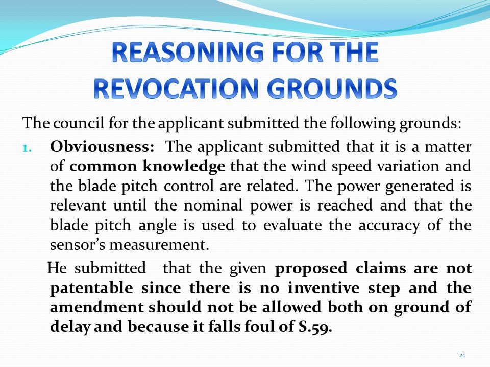REASONING FOR THE REVOCATION GROUNDS