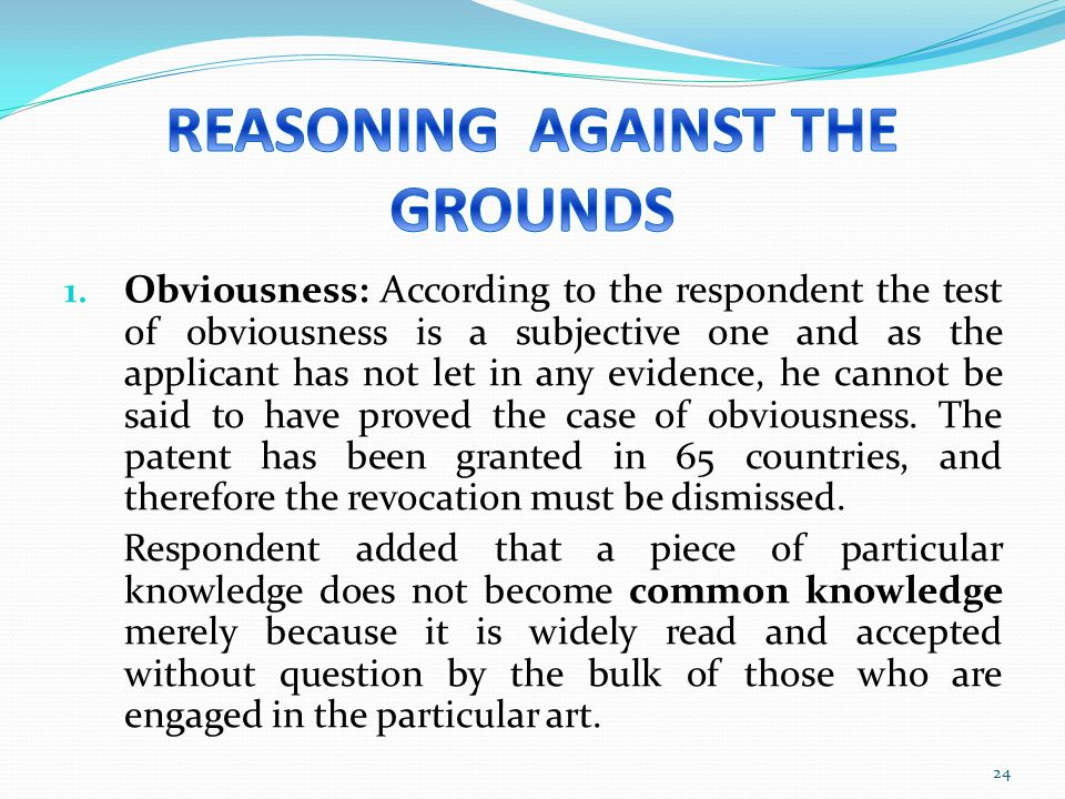 REASONING AGAINST THE GROUNDS
