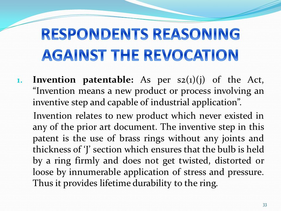 RESPONDENTS REASONING AGAINST THE REVOCATION