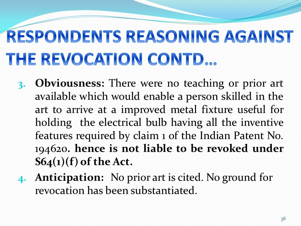 RESPONDENTS REASONING AGAINST THE REVOCATION CONTD…