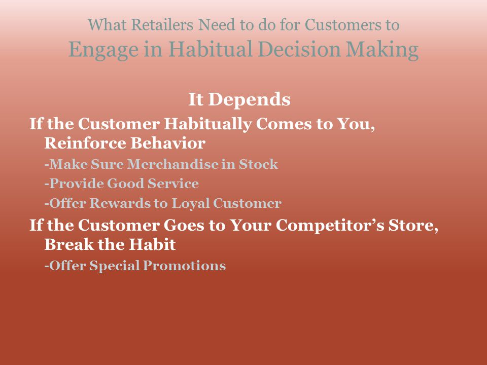 What Retailers Need to do for Customers to Engage in Habitual Decision Making