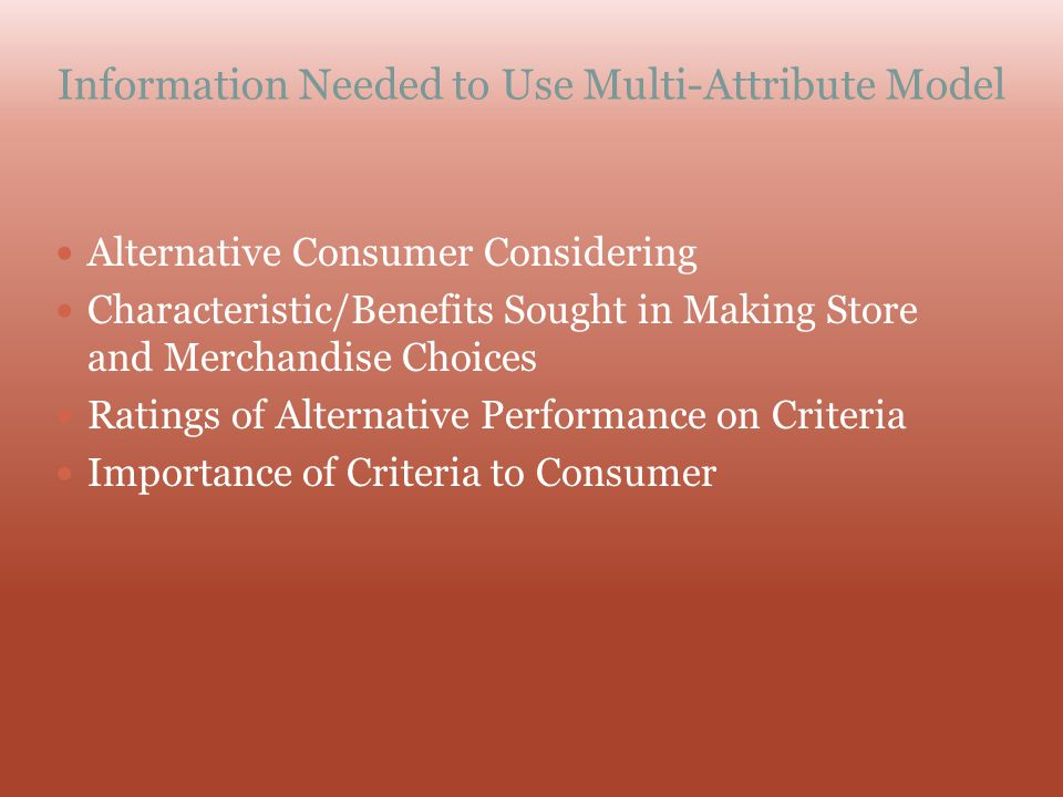Information Needed to Use Multi-Attribute Model