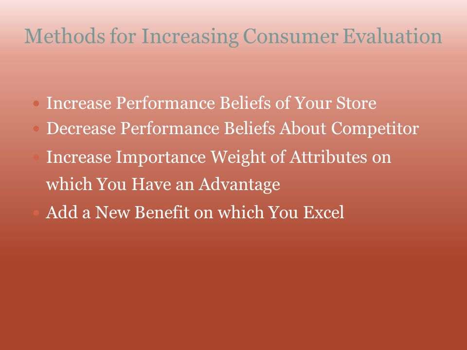 Methods for Increasing Consumer Evaluation