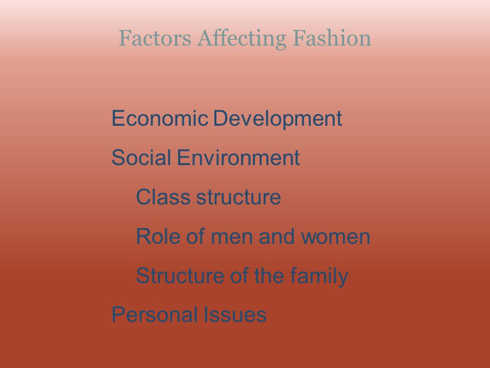 Factors Affecting Fashion