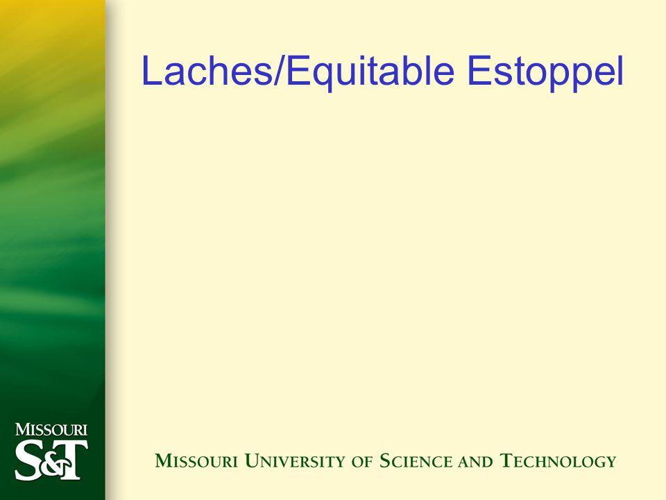 Laches/Equitable Estoppel
