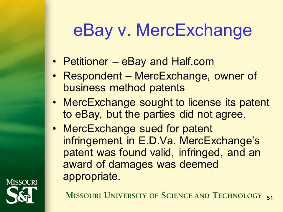 eBay v. MercExchange Petitioner – eBay and Half.com
