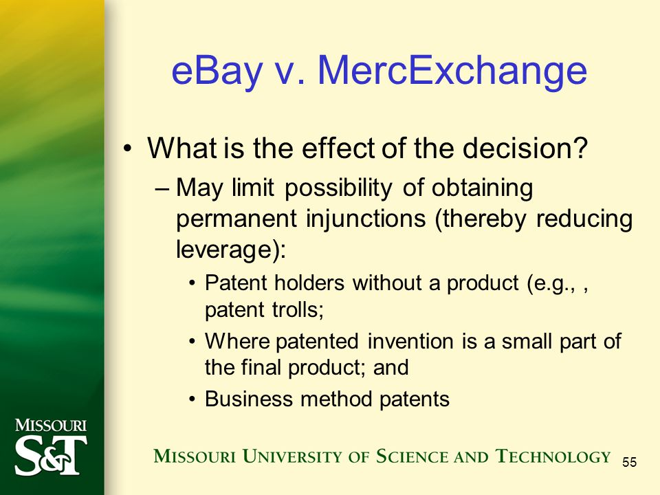 eBay v. MercExchange What is the effect of the decision