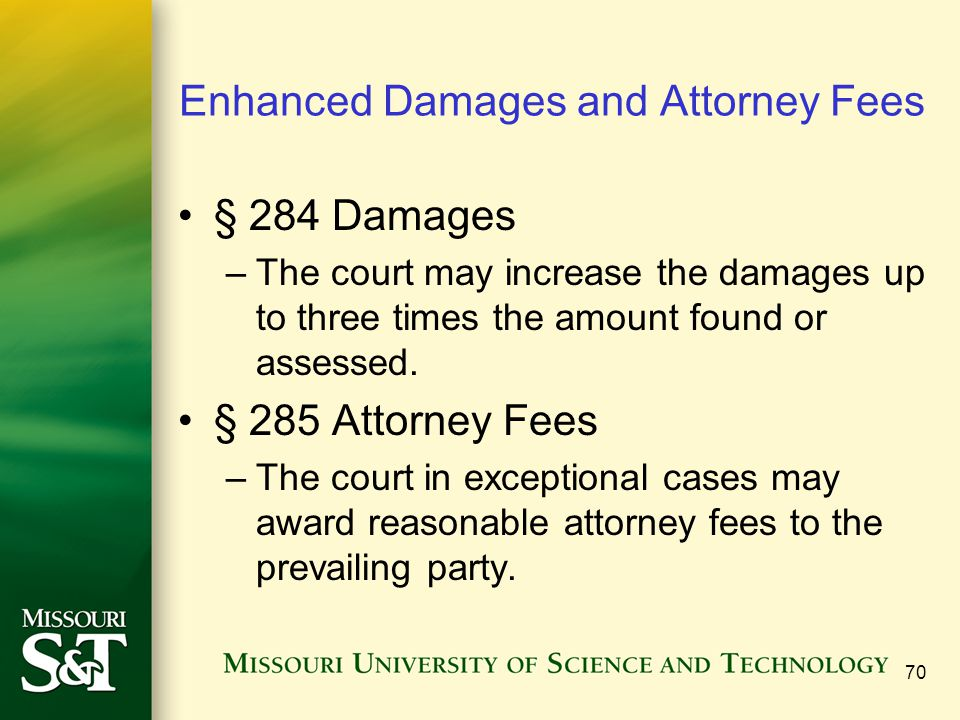 Enhanced Damages and Attorney Fees