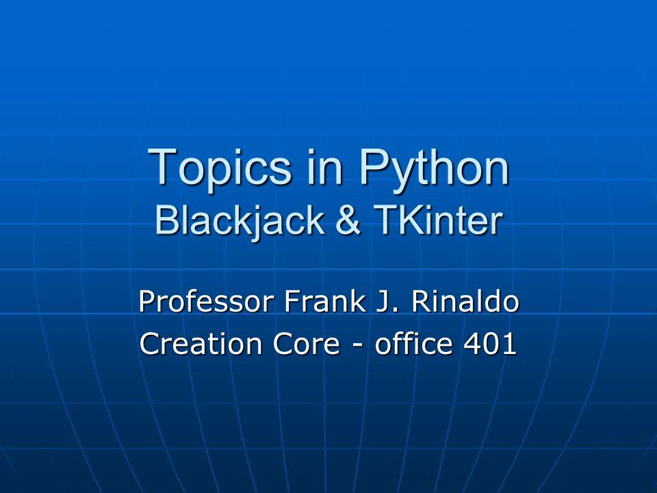 Topics in Python Blackjack & TKinter