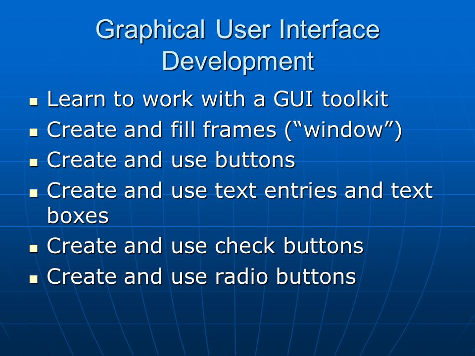 Graphical User Interface Development