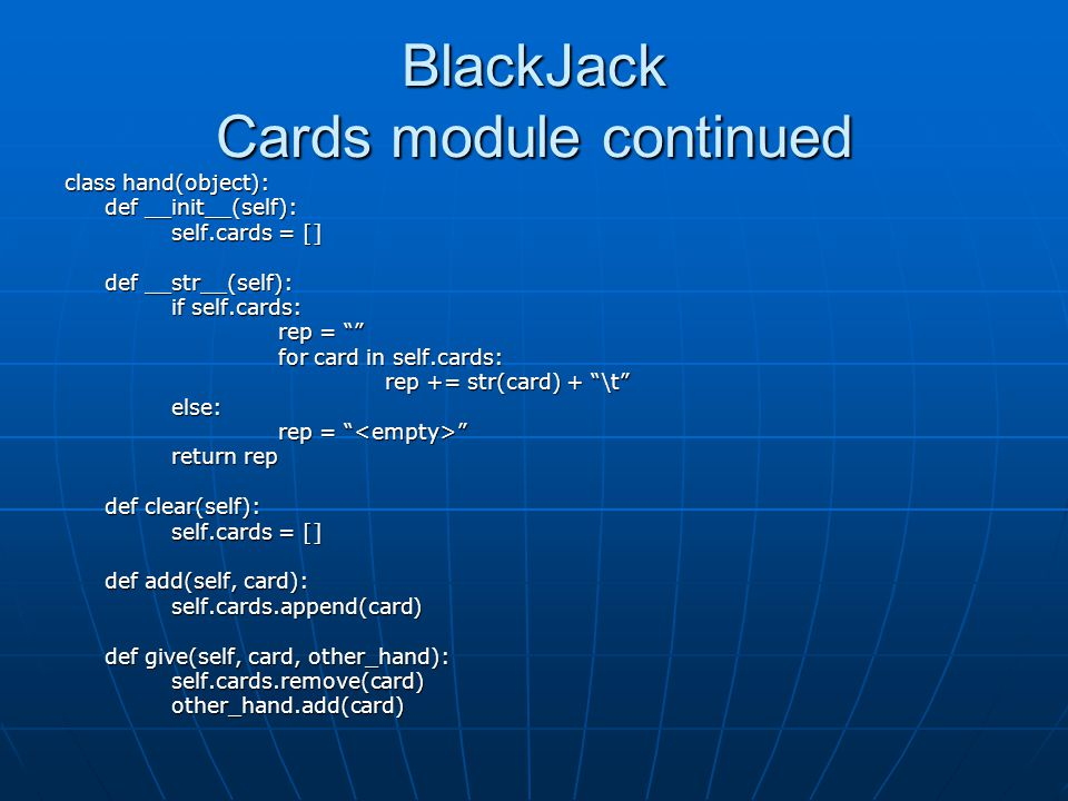 BlackJack Cards module continued