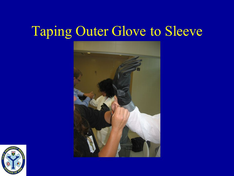 Taping Outer Glove to Sleeve