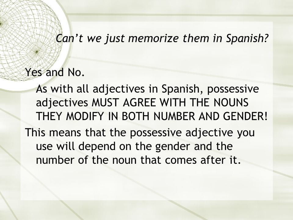 Can't we just memorize them in Spanish