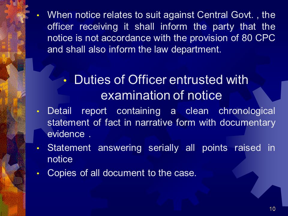 Duties of Officer entrusted with examination of notice