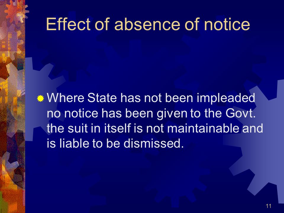 Effect of absence of notice