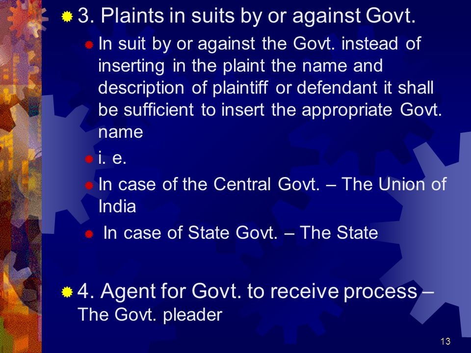 3. Plaints in suits by or against Govt.