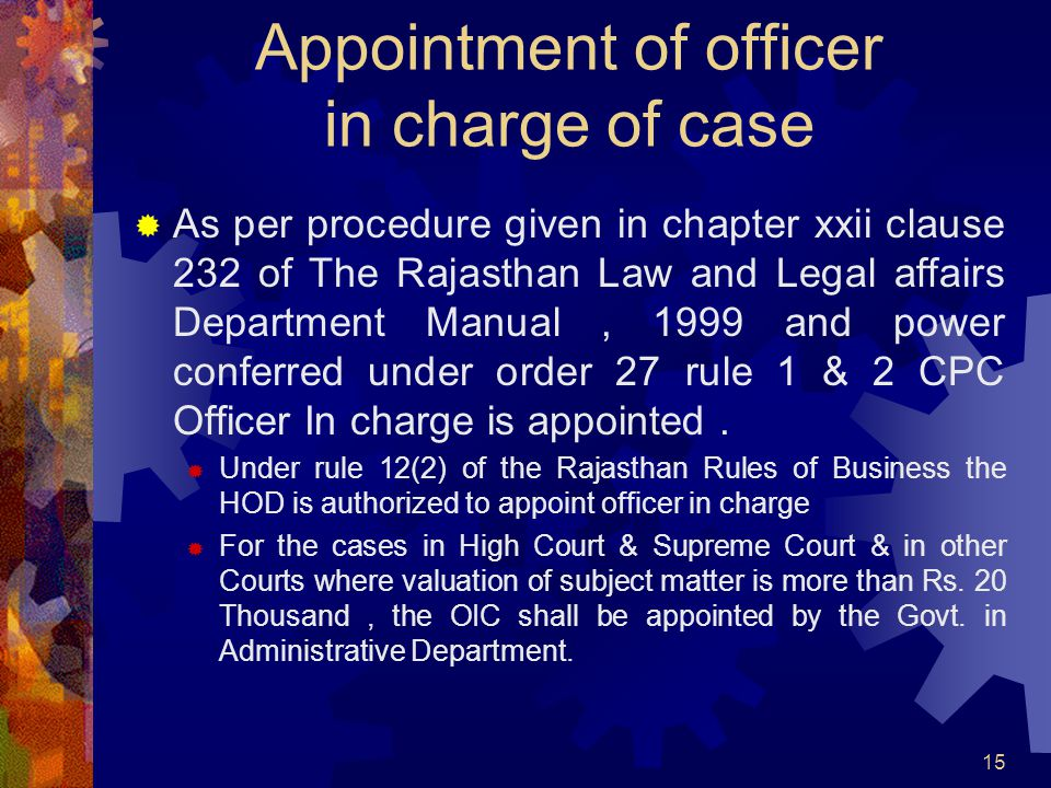 Appointment of officer in charge of case