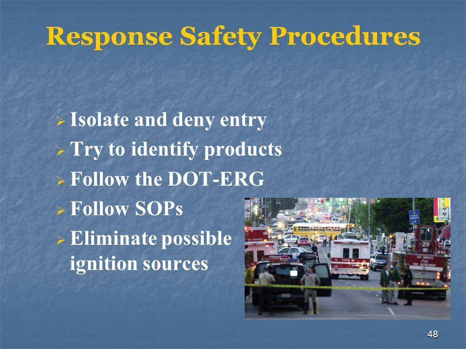 Response Safety Procedures