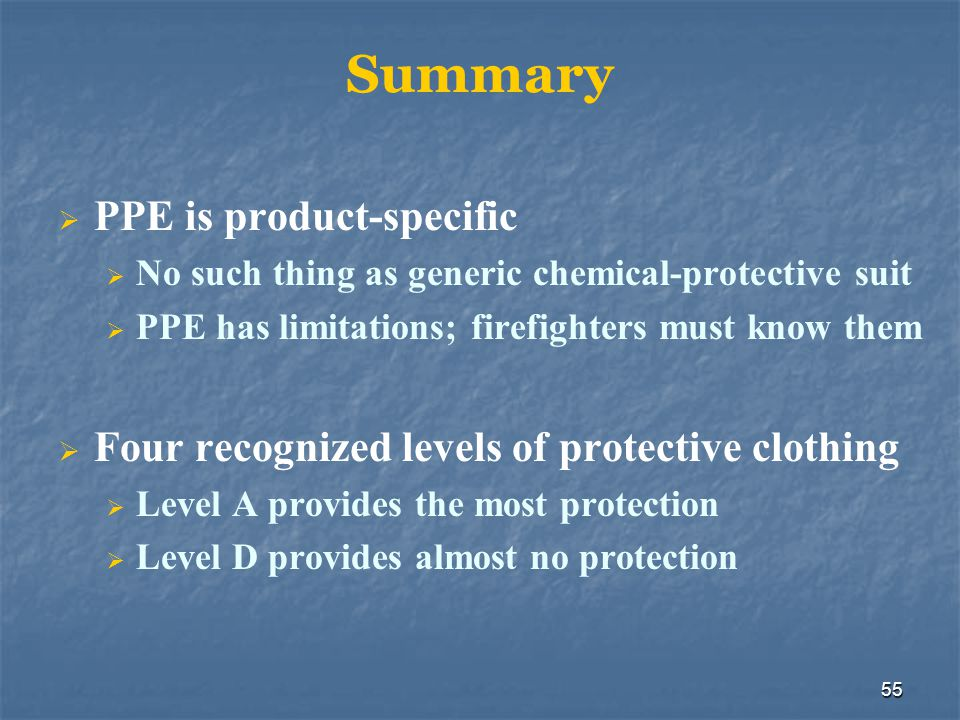 Summary PPE is product-specific
