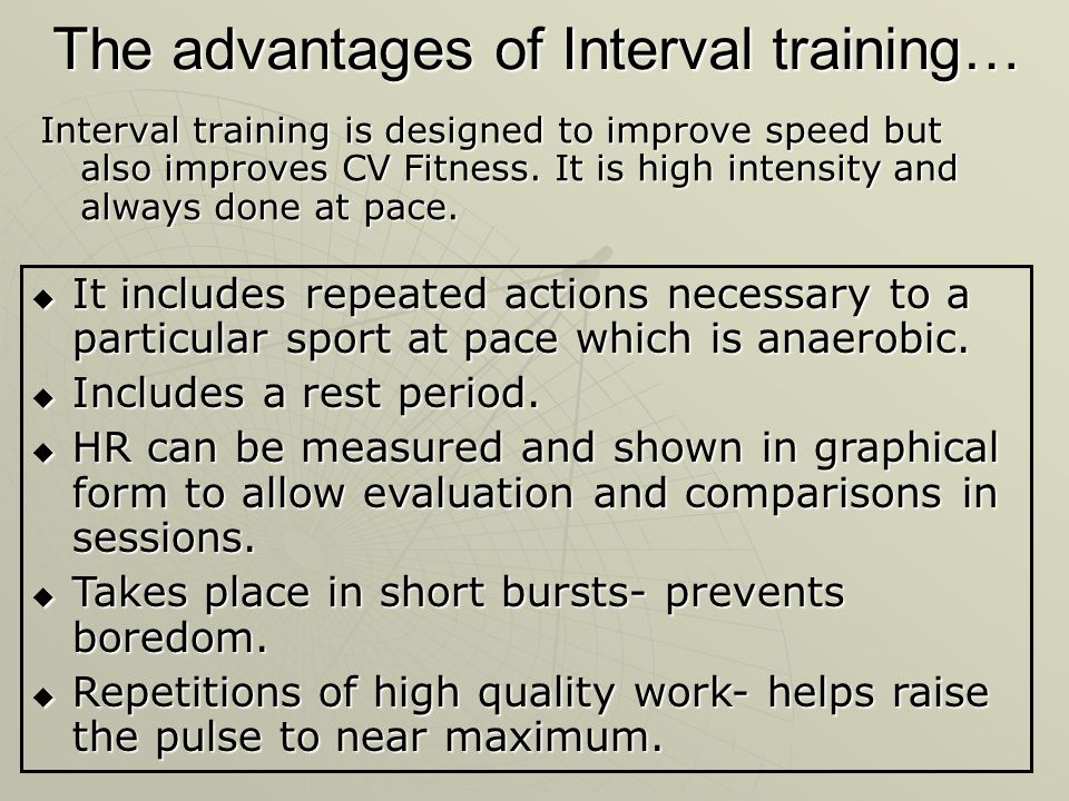 The advantages of Interval training…