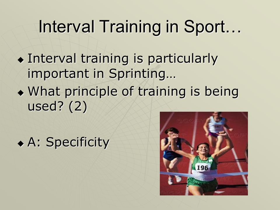Interval Training in Sport…