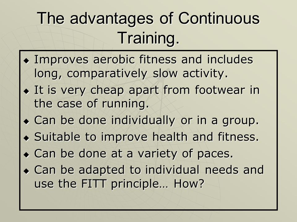 The advantages of Continuous Training.