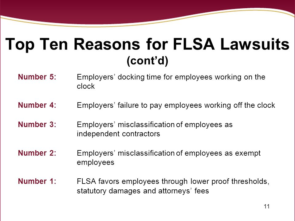 Top Ten Reasons for FLSA Lawsuits (cont'd)