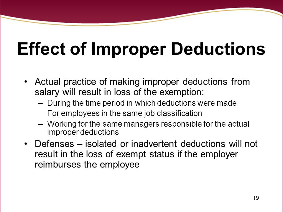 Effect of Improper Deductions