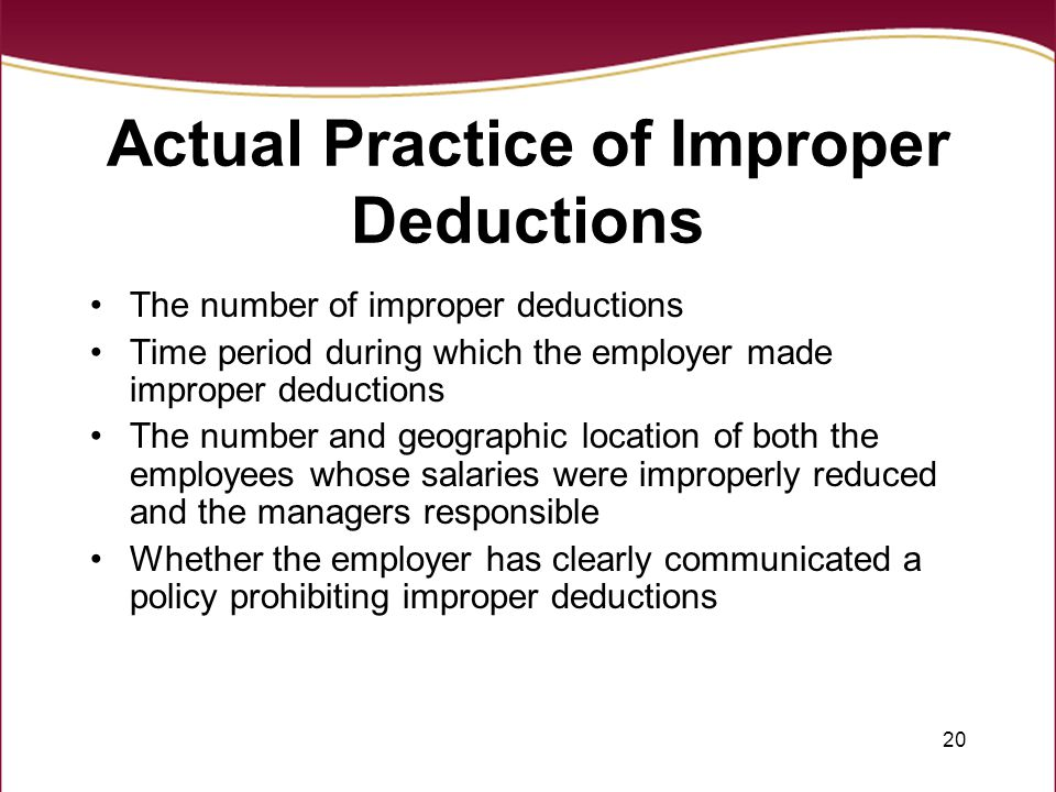 Actual Practice of Improper Deductions