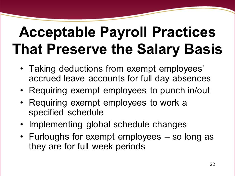 Acceptable Payroll Practices That Preserve the Salary Basis