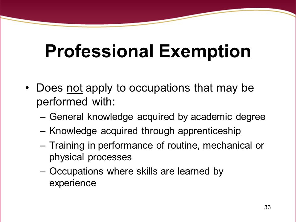 Professional Exemption