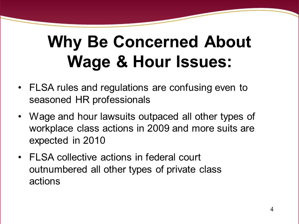 Why Be Concerned About Wage & Hour Issues: