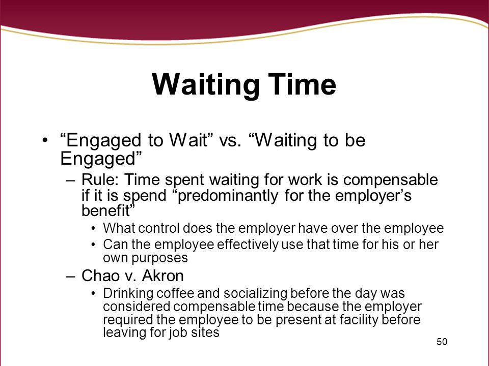 Waiting Time Engaged to Wait vs. Waiting to be Engaged