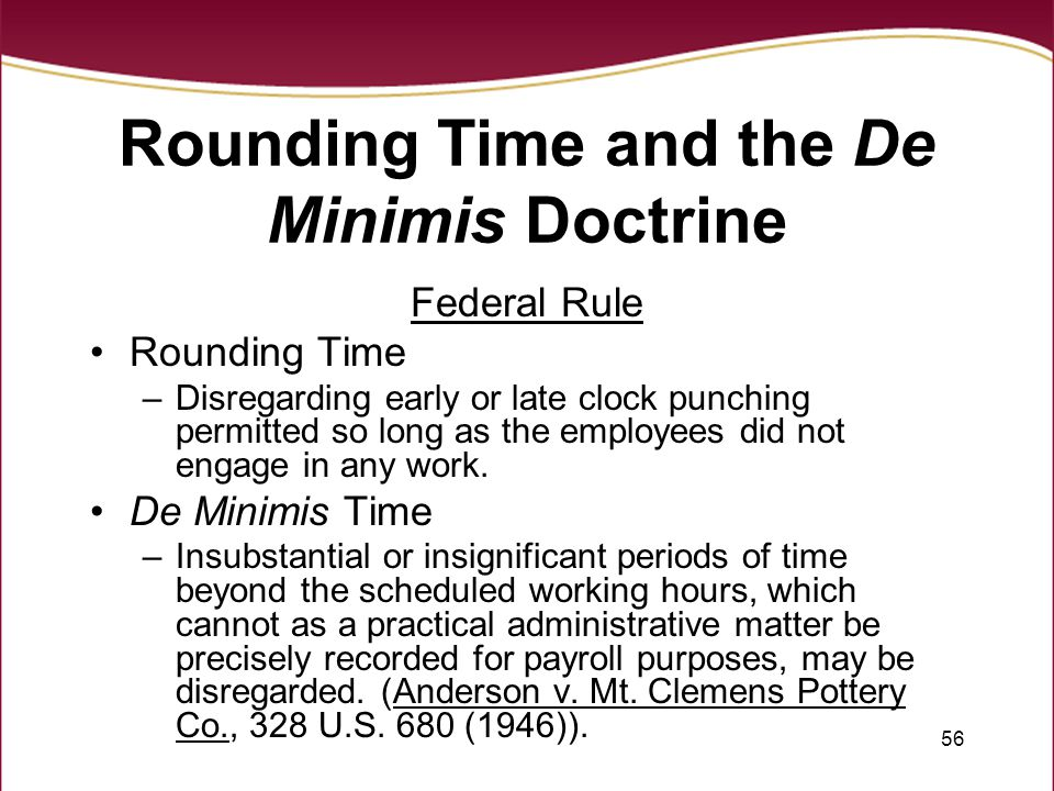 Rounding Time and the De Minimis Doctrine