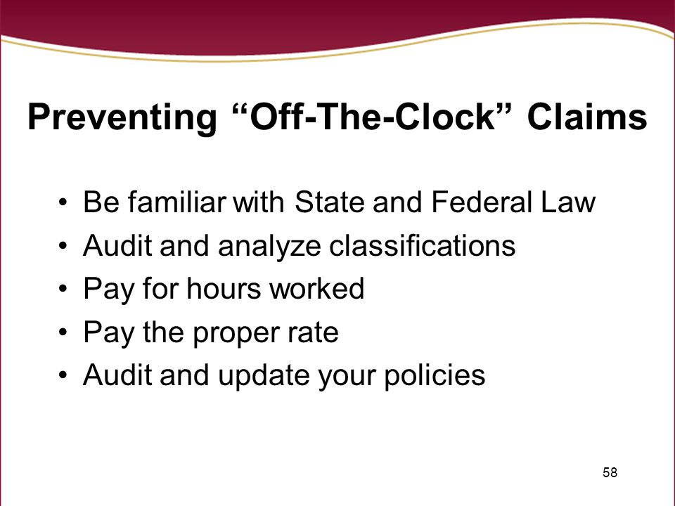 Preventing Off-The-Clock Claims