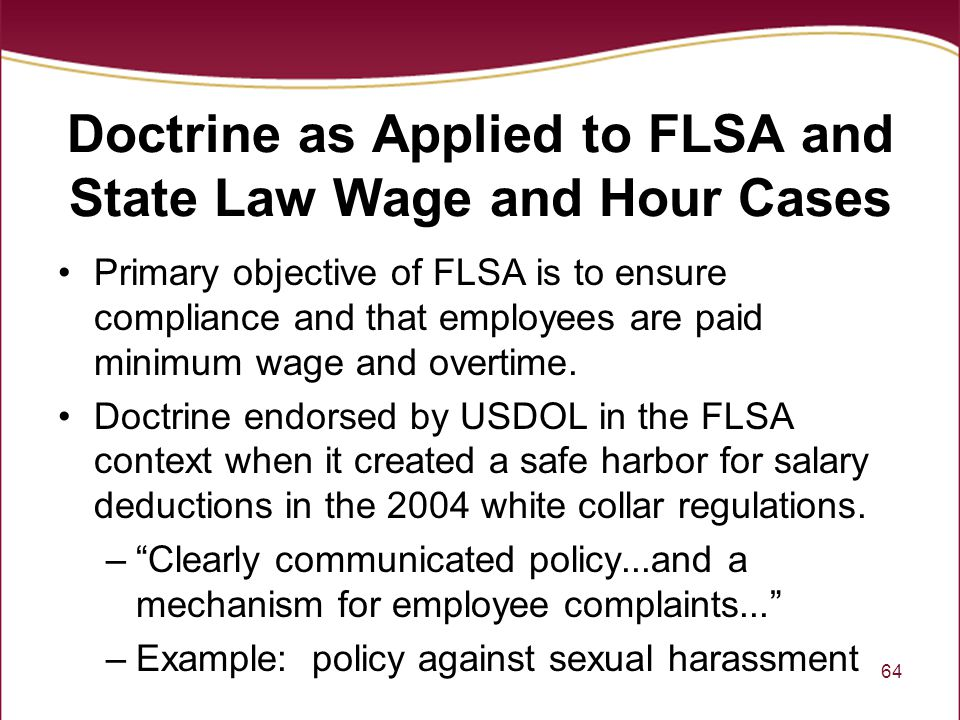 Doctrine as Applied to FLSA and State Law Wage and Hour Cases