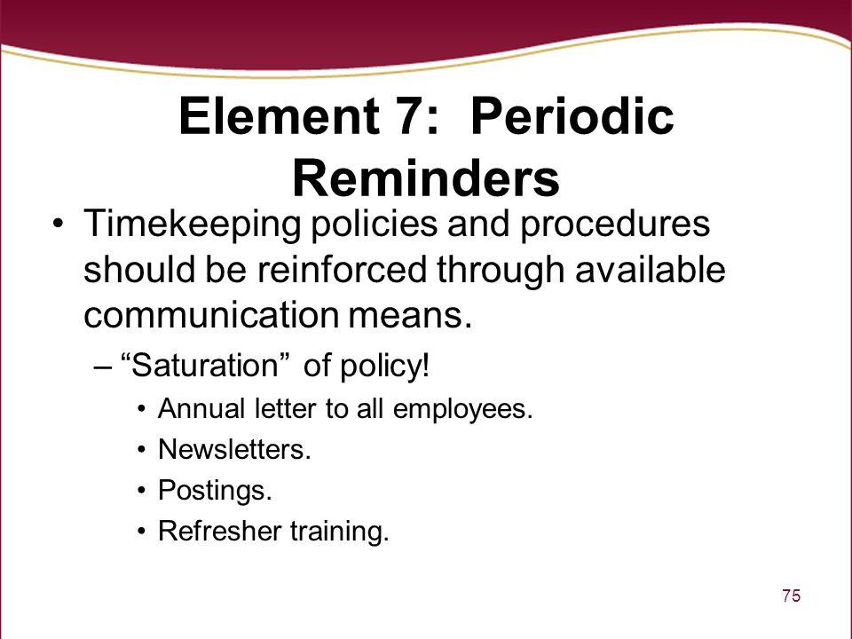 Element 7: Periodic Reminders