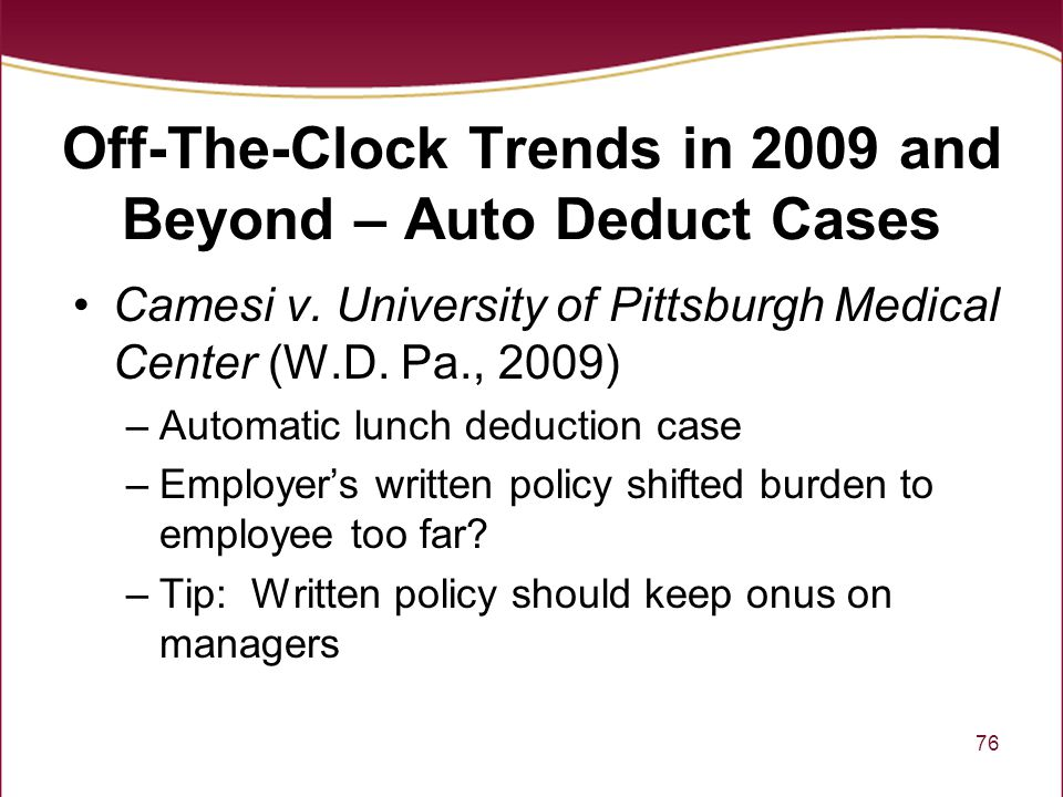 Off-The-Clock Trends in 2009 and Beyond – Auto Deduct Cases