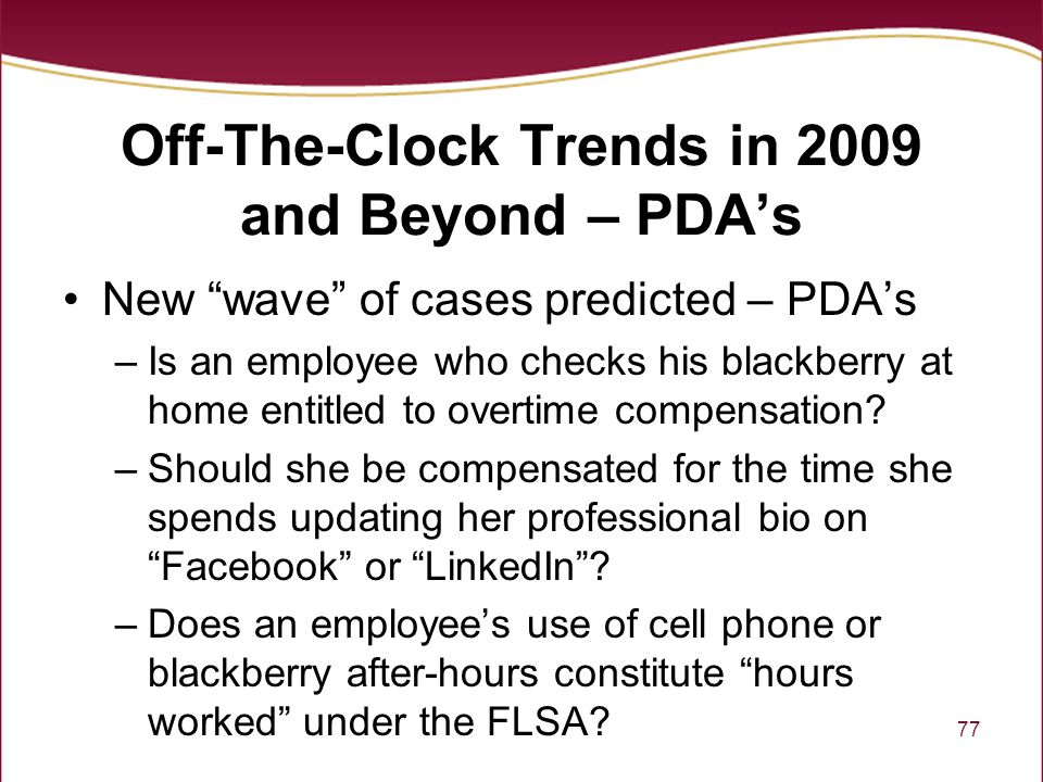 Off-The-Clock Trends in 2009 and Beyond – PDA's