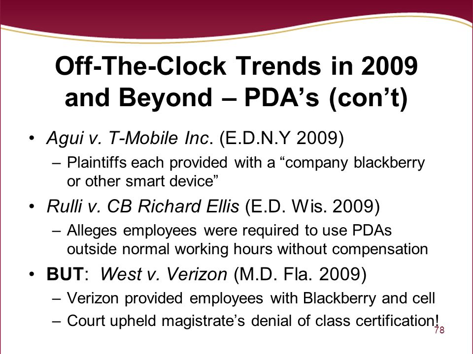 Off-The-Clock Trends in 2009 and Beyond – PDA's (con't)