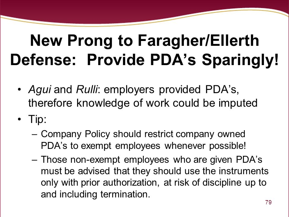New Prong to Faragher/Ellerth Defense: Provide PDA's Sparingly!