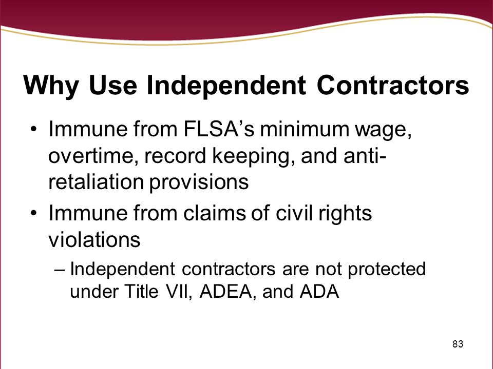 Why Use Independent Contractors