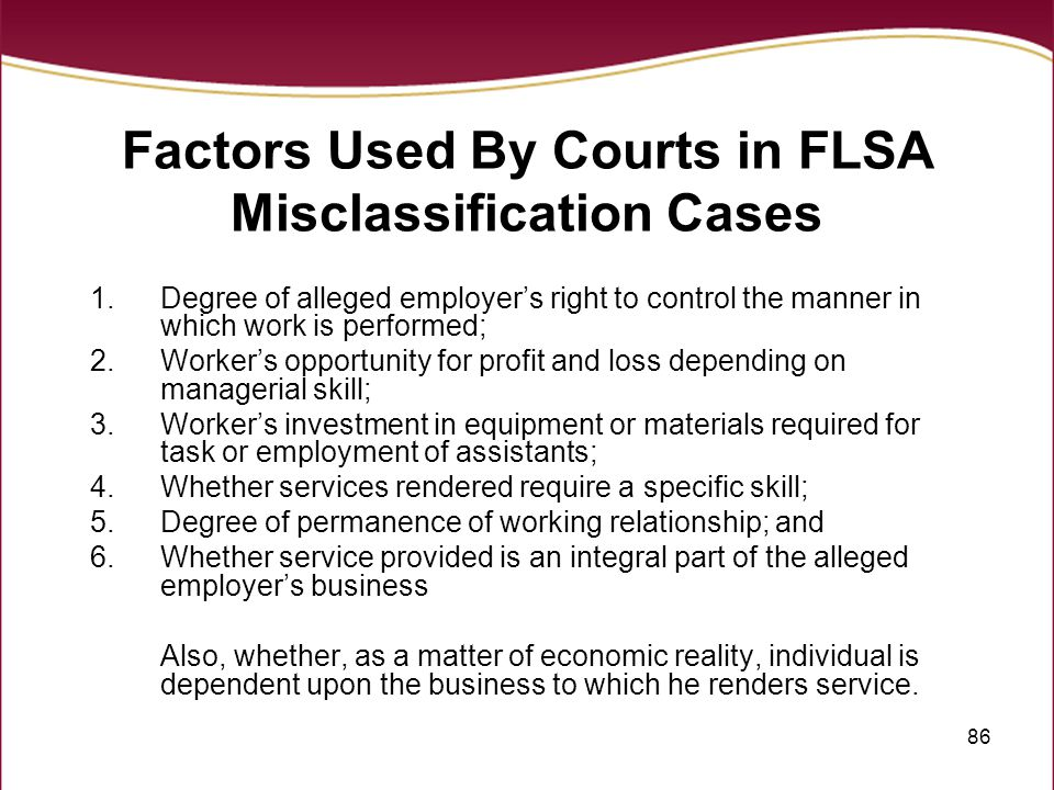 Factors Used By Courts in FLSA Misclassification Cases