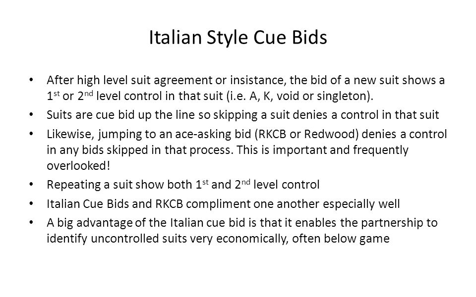 Italian Style Cue Bids