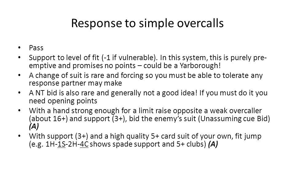 Response to simple overcalls