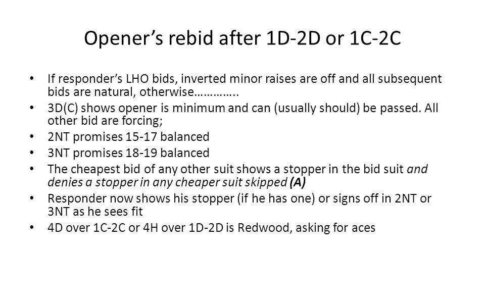 Opener's rebid after 1D-2D or 1C-2C