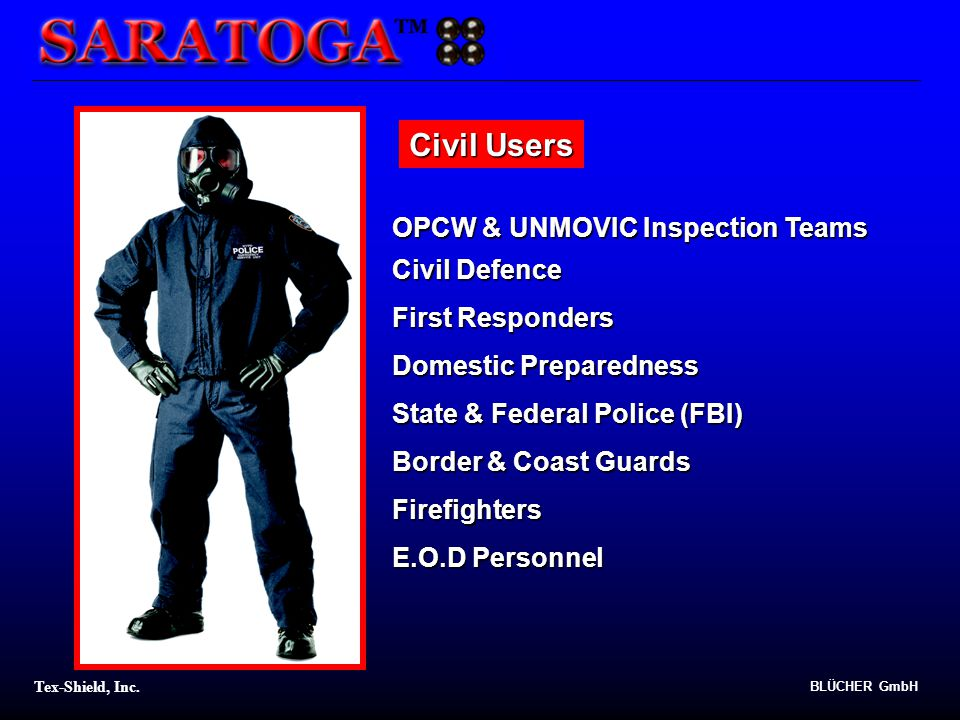 Civil Users OPCW & UNMOVIC Inspection Teams Civil Defence