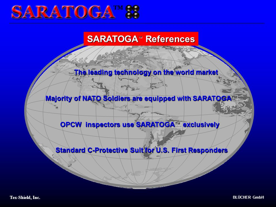 SARATOGA™ References The leading technology on the world market