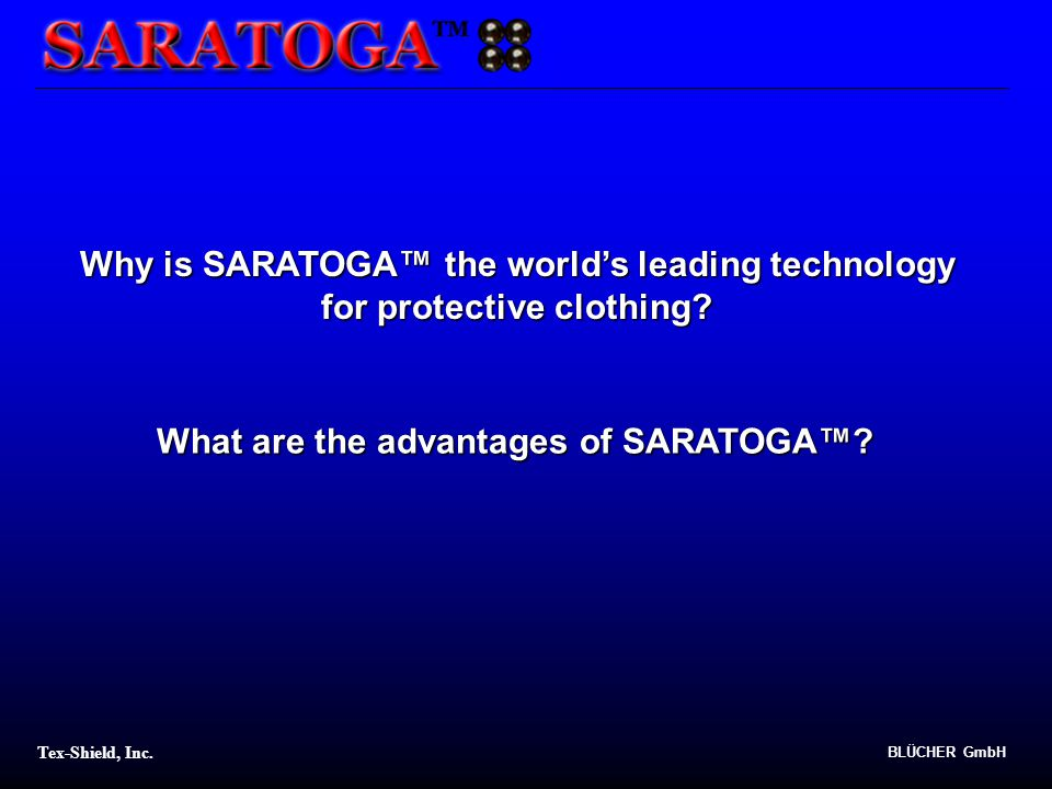What are the advantages of SARATOGA™